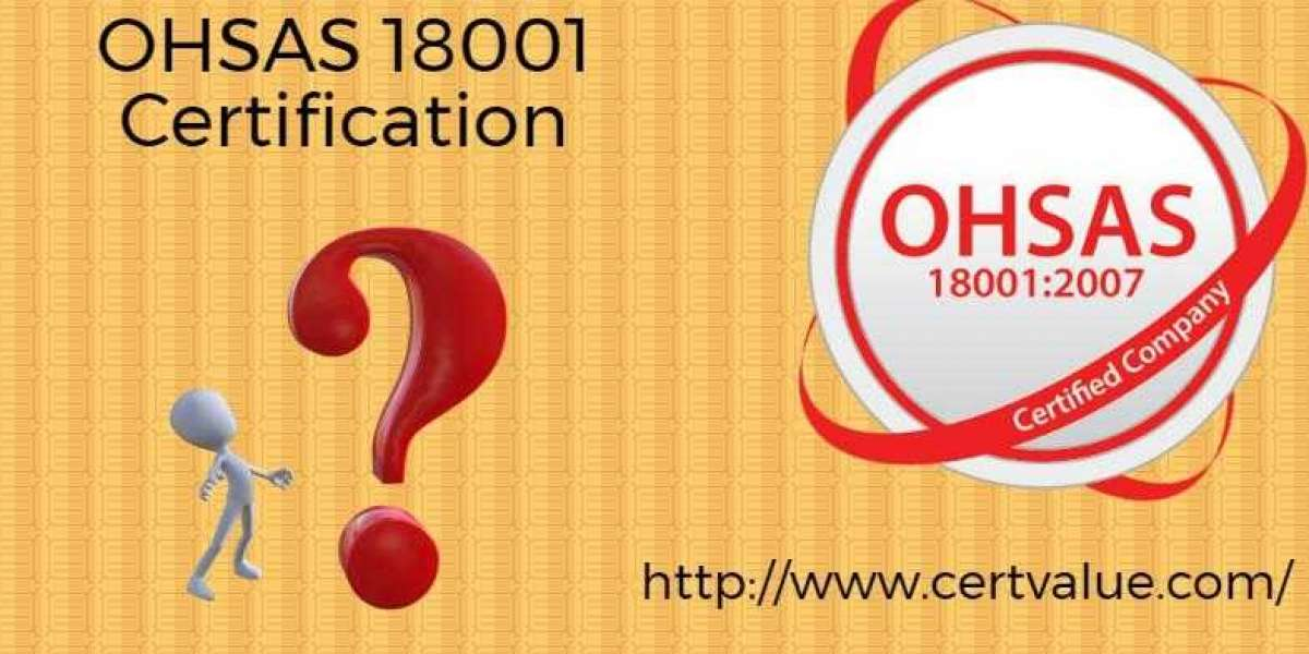 What is the OHSAS 18001 Certification in Qatar? Benefits of the OHSAS Certification?